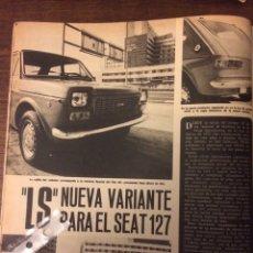 Coleccionismo Papel Varios: REPORTAJE AUTOMÓVIL SEAT 127 DE 1976. Lote 183314638