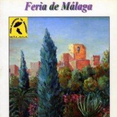 Coleccionismo Papel Varios: PROGRAMA FERIA DE MALAGA AÑO 2006-INTERESANTE LEER DESCRIPCIÓN-VER FOTOS ADICIONALES DE ESTE LOTE .. Lote 183461293