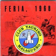 Coleccionismo Papel Varios: PROGRAMA=CLUB TAURINO MALAGUEÑO-FERIA,1968=VER FOTOS ADICIONALES DE ALGUNAS PAGINAS INTERIORES . . Lote 183554437