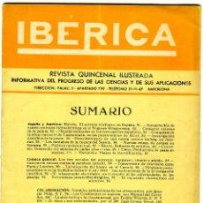 Coleccionismo Papel Varios: REVISTA QUINCENAL ILUSTRADA INFORMATIVA DE CIENCIAS =IBERICA=AGOSTO AÑO1953-Nº 262-LEER DESCRIPCIÓN.. Lote 183582992