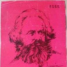 Coleccionismo Papel Varios: CARTEL P.S.O.E. - AÑOS 70 - CARLOS MARX - CON FRASE.... Lote 183858538