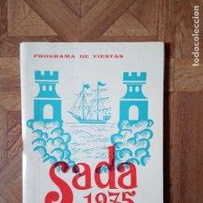 Coleccionismo Papel Varios: PROGRAMA FIESTAS SADA 1975 AGENDA LOCAL. Lote 183889226