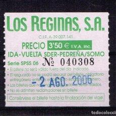 Coleccionismo Papel Varios: BILLETE, VIAJE LOS REGINAS - SANTANDER - PEDREÑA / SOMO. Lote 185935142