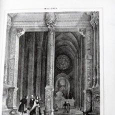 Coleccionismo Papel Varios: MALLORCA INTERIOR DE LA CATEDRAL DE PALMA 1855 PARCERISA. Lote 185990130