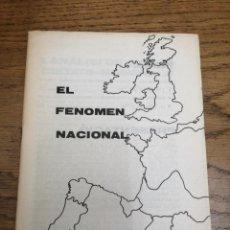 Outros artigos de papel: EL FENOMEN NACIONAL. 1976. PAISOS CATALANS. 4ª EDICIÓ. PARTIT SOCIALISTA D'ALLIBERAMENT NACIONAL. Lote 186332947
