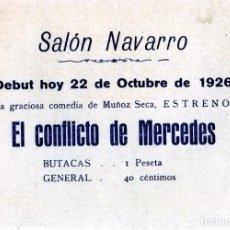 Coleccionismo Papel Varios: FOLLETO DEL SALON NAVARRO AÑO 1926-ANUCIANDO LA COMEDIA DE MUÑOZ SECA=EL CONFLICTO DE MERCEDES .. Lote 187311211