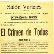 Coleccionismo Papel Varios: PROGRAMA SALÓN VARIETÉS EN MALAGA AÑO1924-FUNCIÓN ORIGINAL DE D.FEDERICO OLIVER=EL CRIMEN DE TODOS .. Lote 187321858