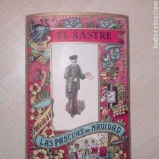 Coleccionismo Papel Varios: FELICITACIÓN D NAVIDAD - EL SASTRE - DE ÉPOCA - NO COPIA. Lote 189595921