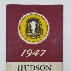 Coleccionismo Papel Varios: MANUAL USO AUTOMOVILES HUDSON DE 1947 ( EN INGLES ). Lote 190002637