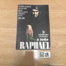 Coleccionismo Papel Varios: ENTRADA CONCIERTO DE RAPHAEL 30 ANIVERSARIO. Lote 190006930