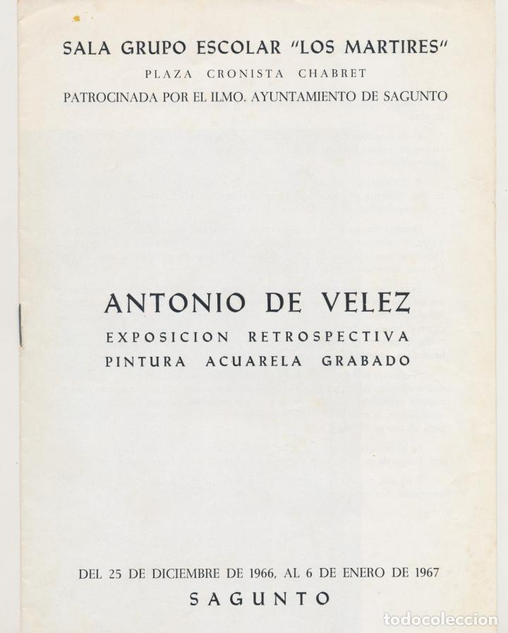 EXPOSICIÓN PINTOR ANTONIO DE VELEZ - SAGUNTO 1967 - GRUPO ESCOLAR LOS MÁRTIRES (Coleccionismo en Papel - Varios)