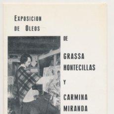 Coleccionismo Papel Varios: EXPOSICIÓN PINTOR GRASSA HONTECILLAS - CARMINA MIRANDA - CAJA AHORROS SAGUNTO 1975. Lote 190195135