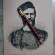 Coleccionismo Papel Varios: HUECOGRABADO - EL PRINCIPE NICOLAS DE MONTENEGRO - 14 X 12 CM -1876. Lote 190894291