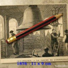 Coleccionismo Papel Varios: HUECOGRABADO - PHILADELPHIE- CAMPANADA DE INDEPENDENCIA - 11 X 9 CM -1876. Lote 190894401