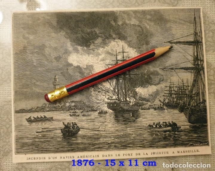 HUECOGRABADO - INCENDIO DE UN NAVIO AMERICANO EN EL PUERTO JOLIETTE DE MARSELLA - 15 X 11 CM -1876 (Coleccionismo en Papel - Varios)