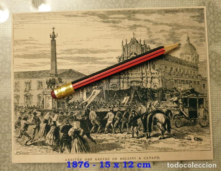 HUECOGRABADO - LLEGADA DE LOS RESTOS DE BELLINI A CATANE - 15 X 12 CM -1876 (Coleccionismo en Papel - Varios)