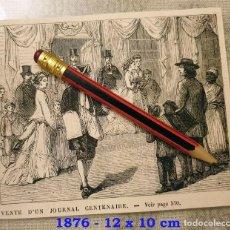 Coleccionismo Papel Varios: HUECOGRABADO - VENTA DE UN JOURNAL CENTENARIO - 12 X 10 CM -1876. Lote 190895581