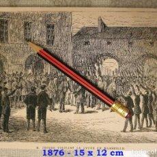 Coleccionismo Papel Varios: HUECOGRABADO - THIERS VISITANDO EL LICEO DE MARSELLA - 15 X 12 CM -1876. Lote 190895903