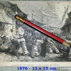 Coleccionismo Papel Varios: HUECOGRABADO - MASACRE DE SACERDOTES CATOLICOS EN CHINA - 11 X 15 CM -1876. Lote 190896087
