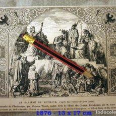 Coleccionismo Papel Varios: HUECOGRABADO - EL BAUTISMO DE WITIKIND - 17 X 13 CM -1876. Lote 190896136