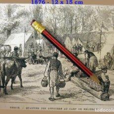 Coleccionismo Papel Varios: HUECOGRABADO - SERBIA - CUARTEL DE OFICIALES EN EL CAMPAMENTO DE DELIGRAD - 12 X 15 CM -1876. Lote 191132208