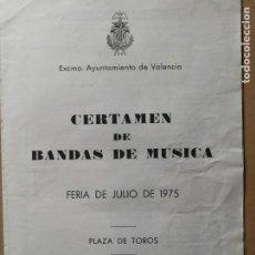 Coleccionismo Papel Varios: ANTIGUO PROGRAMA. CERTAMEN DE BANDAS DE MÚSICA. VALENCIA. AÑO 1975. Lote 191473338