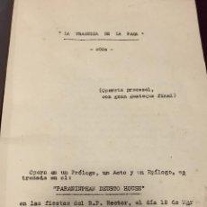Coleccionismo Papel Varios: TRAGEDIA DE LA PACA OPERETA HUMORISTICA FIN CURSO DEUSTO DERECHO 1949 LIBRETO 25X18,5CMS. Lote 192005968