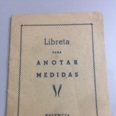 Coleccionismo Papel Varios: LIBRETA PARA ANOTAR MEDIDAS VALENCIA 13.5X10CM. Lote 192023951