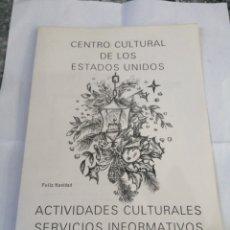 Coleccionismo Papel Varios: CENTRO CULTURAL DE LOS ESTADOS UNIDOS. ACTIVIDADES CULTURALES. MADRID,S.INFORMATIVOS.DICIEMBRE 1982.. Lote 192902920