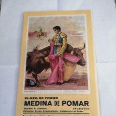 Coleccionismo Papel Varios: PROGRAMA DE LA FERIA TAURINA DEL 91. FIESTAS NTRA SEÑORA DEL ROSARIO. MEDINA DE POMAR. BURGOS.. Lote 192904403
