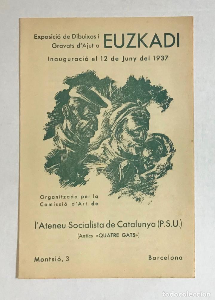 EXPOSICIÓ DE DIBUIXOS I GRAVATS D'AJUT A EUZKADI. - [CATÀLEG. GUERRA CIVIL.] (Coleccionismo en Papel - Varios)