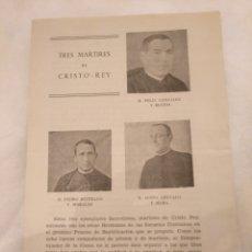 Coleccionismo Papel Varios: CN TRES MÁRTIRES DE CRISTO REY.FÉLIX GONZÁLEZ BUSTOS,PEDRO BUITRAGO MORALES,JUSTO ARÉVALO MORA.1952. Lote 194244863