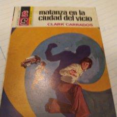 Coleccionismo Papel Varios: MATANZA EN LA CIUDAD DEL VICIO. Lote 194357165