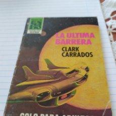Coleccionismo Papel Varios: LA ÚLTIMA BARRERA. Lote 194389658