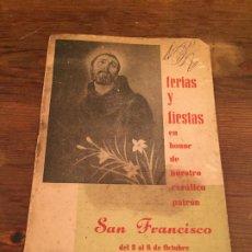 Coleccionismo Papel Varios: ANTIGUO FOLLETO DE FIESTA MAYOR FERIAS Y FIESTAS A SAN FRANCISCO TURRE AÑO 1963. Lote 194536962