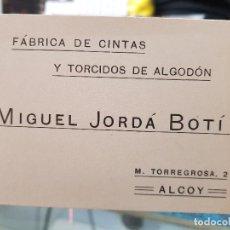 Coleccionismo Papel Varios: ANTIGUA TARJETA PUBLICIDAD CINTAS ALGODON TORCIDOS ALCOY ALICANTE. Lote 194778228