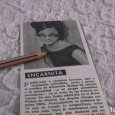 Coleccionismo Papel Varios: RECORTE AÑOS 60 - MADRID. EN HOTEL PALACE . LA SRTA. ENCARNITA MOLINA ,ELEGIDA GUAPA CON GAFAS. Lote 194869102