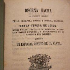 Coleccionismo Papel Varios: DECENA SACRA DE LA GLORIOSA MADRE SANTA TERESA DE JESÚS MADRID J R CALLEJA 1852. Lote 194903471