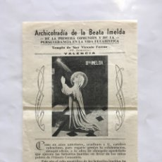 Coleccionismo Papel Varios: ARCHICOFRADIA DE LA BEATA IMELDA. TEMPLO S. VICENTE FERRER. VALENCIA.. Lote 194945281