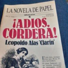 Coleccionismo Papel Varios: LA NOVELA DE PAPEL NÚM. 7 ¡ADIOS CORDERA!. Lote 194945518
