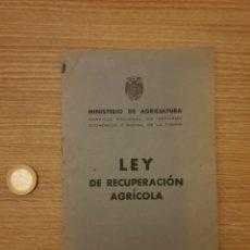 Coleccionismo Papel Varios: LEY DE RECUPERACIÓN AGRÍCOLA. Lote 195057233