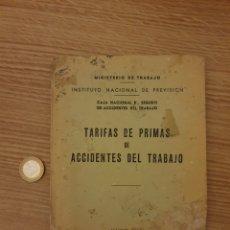 Coleccionismo Papel Varios: TARIFAS DE PRIMAS DE ACCIDENTES DE TRABAJO. Lote 195057751