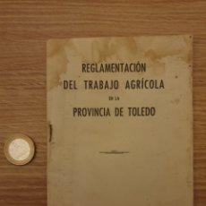 Coleccionismo Papel Varios: REGLAMENTACION DEL TRABAJO AGRÍCOLA 1948. Lote 195057837