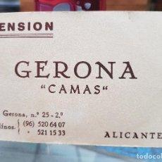 Coleccionismo Papel Varios: ANTIGUA TARJETA PUBLICIDAD PENSION GERONA ALICANTE. Lote 195062800