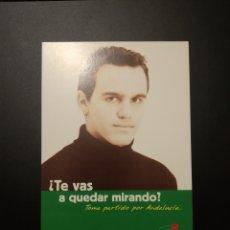 Coleccionismo Papel Varios: POSTAL PSOE ANDALUCÍA. Lote 195146358