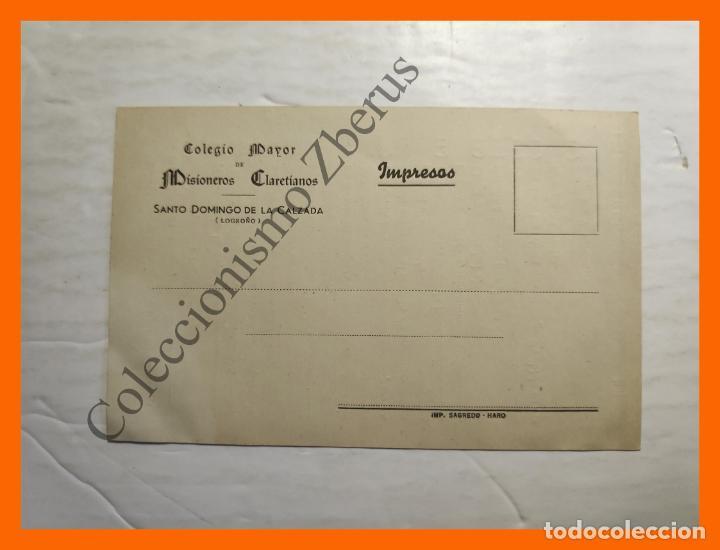 COLEGIO MAYOR DE MISIONEROS CLARETIANOS - SANTO DOMINGO DE LA CALZADA (LOGROÑO) (Coleccionismo en Papel - Varios)