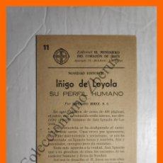 Coleccionismo Papel Varios: ANUNCIO EDITORIAL EL MENSAJERO DEL CORAZÓN DE JESUS - IÑIGO DE LOYOLA, SU PERFIL HUMANO. Lote 195333377