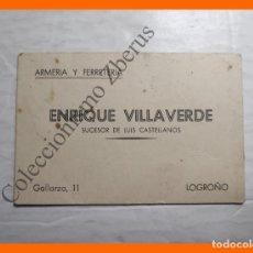 Coleccionismo Papel Varios: TARJETA DE VISITA - ARMERÍA Y FERRETERÍA ENRIQUE VILLAVERDE, SUCESOR DE LUIS CASTELLANOS - LOGROÑO. Lote 195355198
