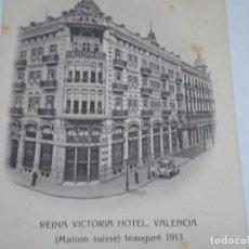 Coleccionismo Papel Varios: POSTAL HOTEL REINA VICTORIA VALENCIA INAUGURACIÓN 1913. Lote 195475961