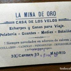 Coleccionismo Papel Varios: TARJETA LA MINA DE ORO, CASA DE LOS VELOS. ECHARPES,PELETERÍA,MEDIAS,MADRID. VIRGEN DEL CARMEN. Lote 195497477